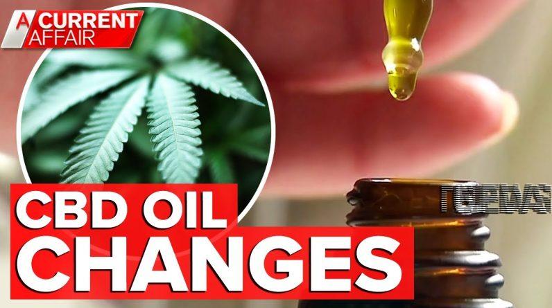 CBD oil now available without prescription | A Current Affair