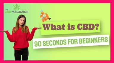 What is CBD? | Everything You Need to Know About Cannabidiol (CBD Oil) and Its Benefits