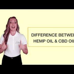 Hemp Oil vs. CBD Oil: Don't Buy The Wrong Product!