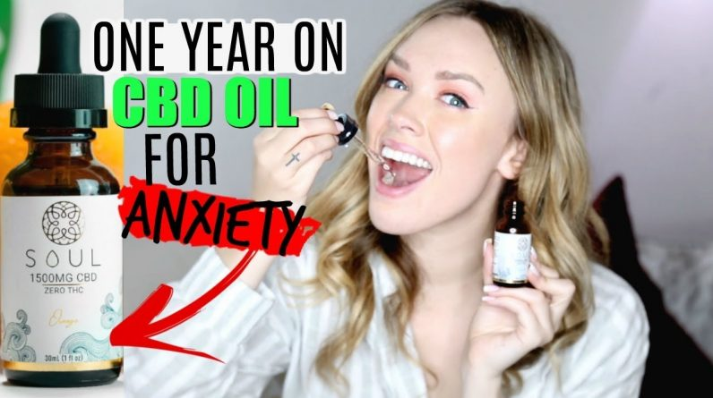 CBD OIL BENEFITS FOR ANXIETY   1 YEAR Using CBD Every Day! Anxiety & Pain Relief!