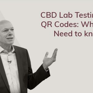 CBD Lab Testing and QR Codes | What You Need to Know