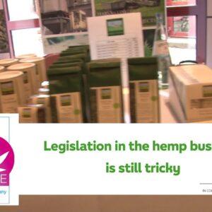EIHA16,  hemp, It's a fine line between legal and illegal trade.