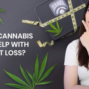 How Cannabis Can Help With Weight Loss