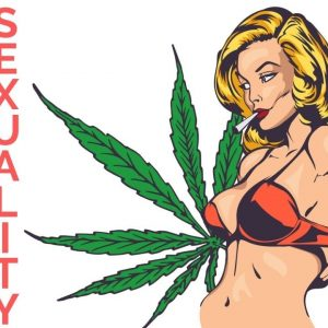 Will Cannabis Increase Your Sex Drive? New Study Says THIS